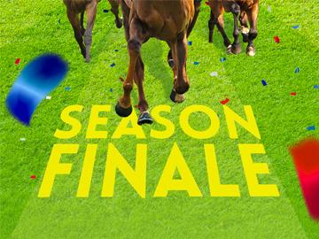 Horses race over the words 'Season Finale'